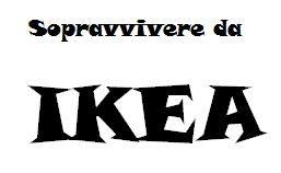 Sopravvivere da Ikea